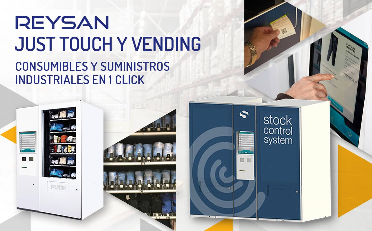 Reysan Just Touch y Vending